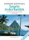 Buchcover zu segeln-in-der-karibik-martinique-bis-grenada-mit-tobago